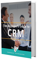The Beginners Guide to CRM