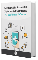 Digital Marketing Strategy for Healthcare Software eBook