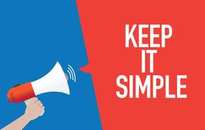 Keep It Simple, SaaS Marketer
