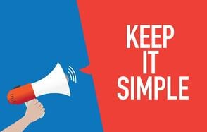 Keep It Simple, SaaS Marketer