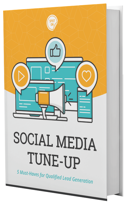 eBook: Social Media Tune-Up - 5 Must Haves for Qualified Lead Generation